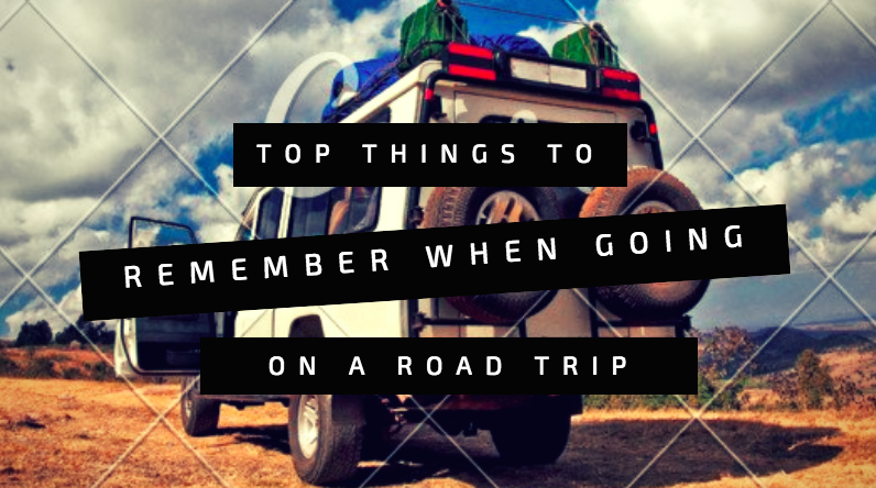 Things to Remember on a Road Trip