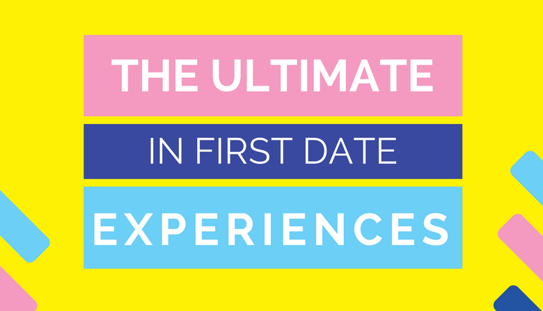 ultimate in first date experiences